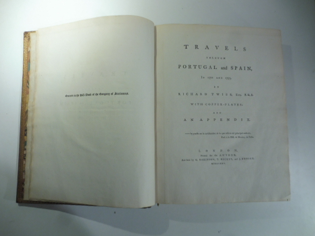 Travels through Portugal and Spain in 1772 and 1773 by Richard Twiss ...with copper - plates and an appendix