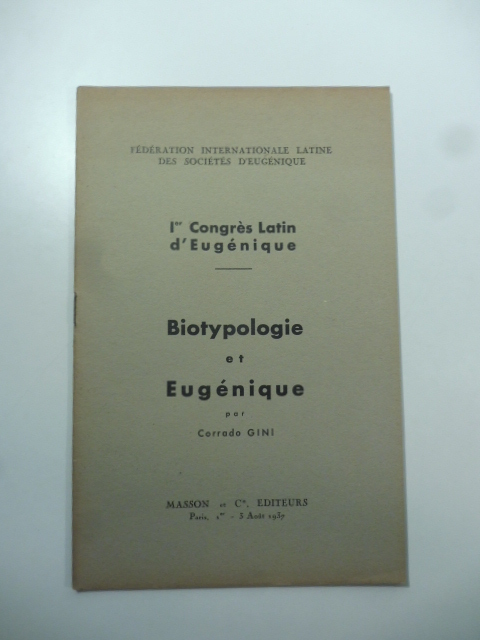 1 Congres latin d'Eugenique. Biotypologie et Eugenique