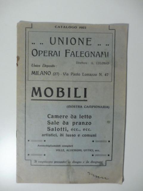 Unione operai falegnami milano mobili camere da letto for Salotti e sale da pranzo