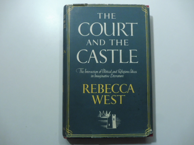 The Court and the Castle. The interaction of political and religious Ideas in Imaginative Literature