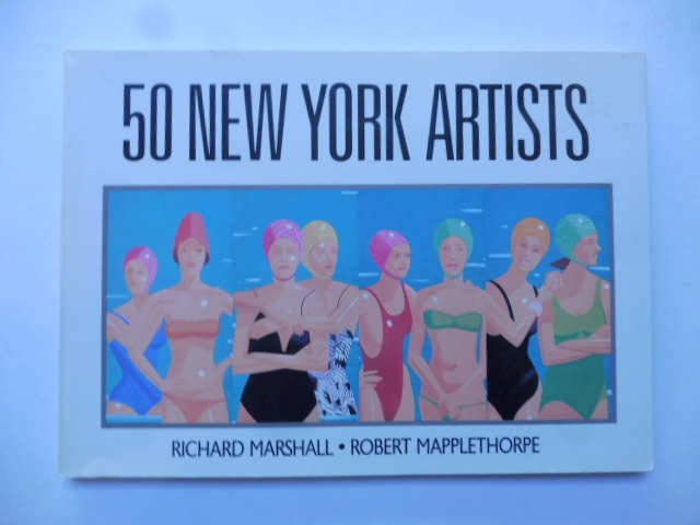 50 New York artists. A critical selection of painters and sculptors working in New York by Richard Marshall whit photographs by Robert Mapplethorpe