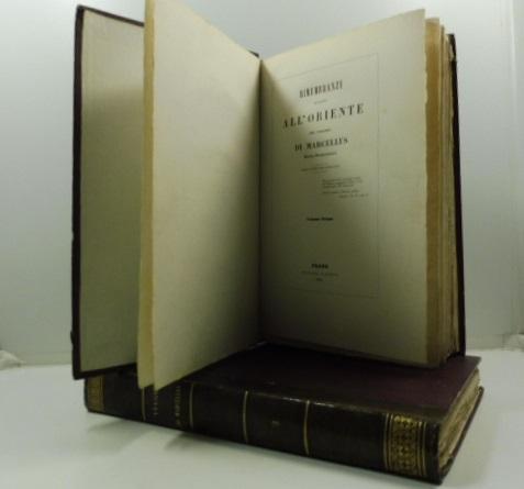 Rimembranze intorno all'oriente del Visconte di Marcellus ministro plenipotenziario. Prima versione italiana. Volume primo  (- secondo)