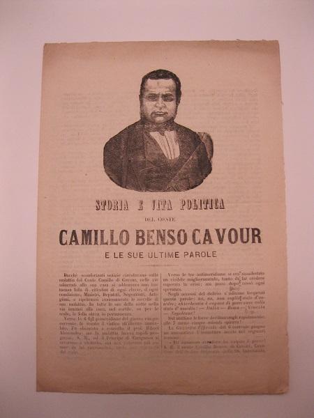Storia e vita politica del Conte Camillo Benso Cavour e le sue ultime parole