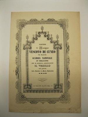 Allocuzione di Monsignor Vescovo di Cuneo alla benemerita guardia nazionale in occasione che ne benediva solennemente il vessillo nel giorno della natività di maria Santissima 1848