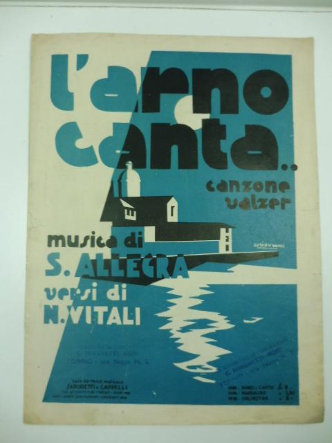 L'Arno Canta.. Canzone valzer