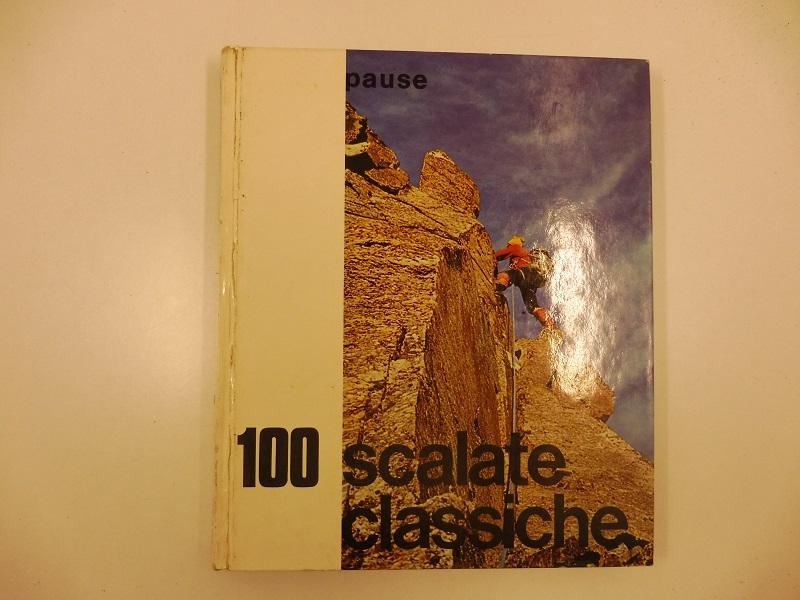 100 scalate classiche (III e IV grado). Traduzione e adattamento di Claudio Cima