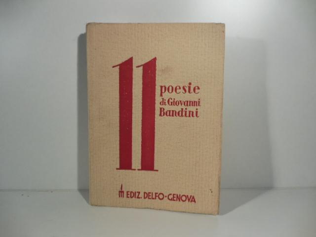 11 poesie con una nota polemica, una prefazione di Amedeo Ugolini, un commento di Gastone Duse