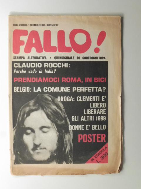 Fallo. Anno secondo - 1 gennaio 73. N. 7. stampa alternativa. Quindicinale di controcultura