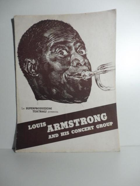 La Superproduzioni teatrali presenta: Louis Armstrong and his concert group