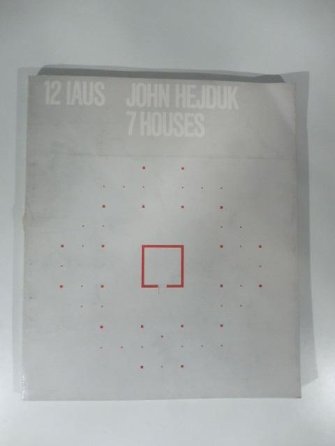 John Hejduk: 7 Houses
