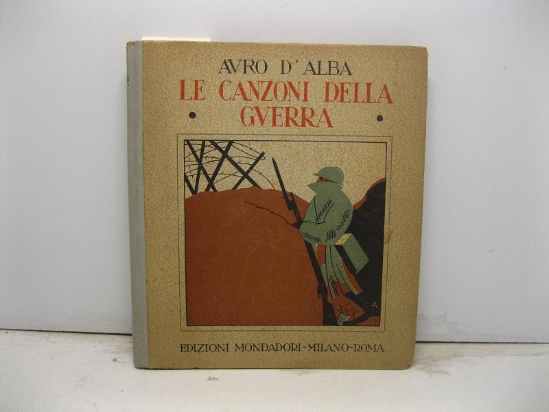 Le canzoni della guerra con illustrazioni di Attilio Mussino