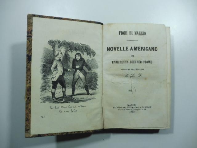 Fiori di maggio. Novelle americane. Tomi I, II