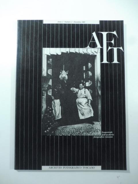 Semestrale dell'Archivio fotografico toscano, numero 2, dicembre 1985