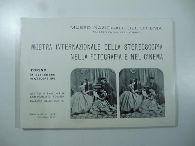 Museo nazionale del cinema. Mostra internazionale della stereoscopia nella fotografia e nel cinema