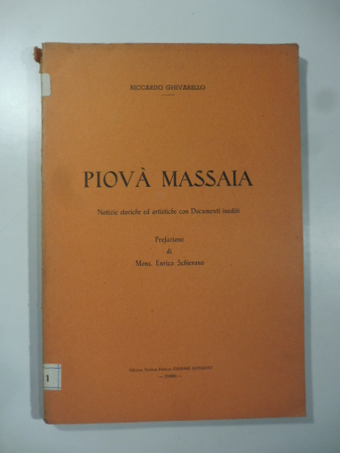 Piovà Massaia. Notizie storiche ed artistiche con documenti inediti