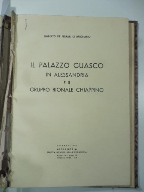 Il Palazzo Guasco in Alessandria e il gruppo rionale Chiappino