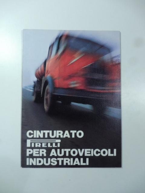 Cinturato Pirelli per autoveicoli industriali (Pieghevole pubblicitario)