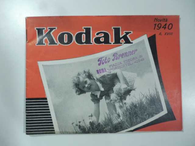 Kodak. Novità 1940 - XVIII. (Catalogo pubblicitario)