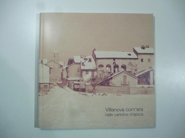 Villanova com'era nelle cartoline d'epoca