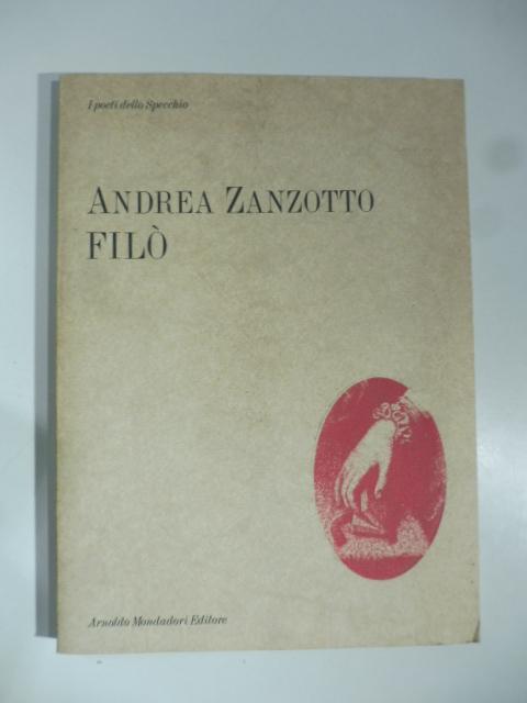 Filò. Per il Casanova di Fellini. Con una lettera e cinque disegni di Federico Fellini