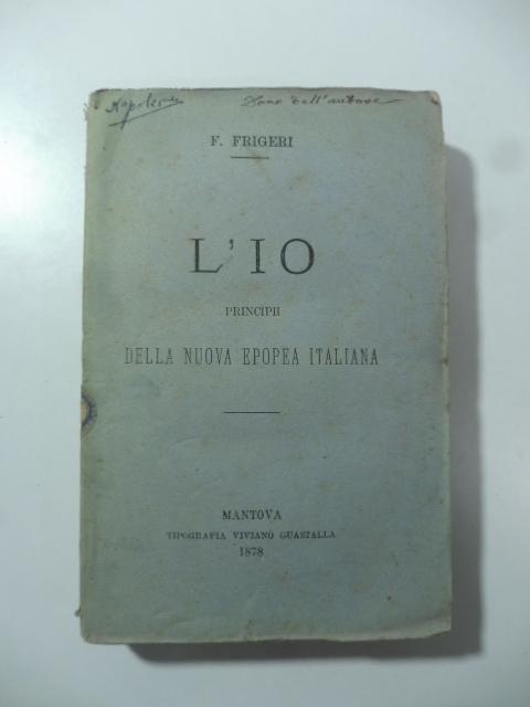 L'io. Principii della nuova epopea italiana