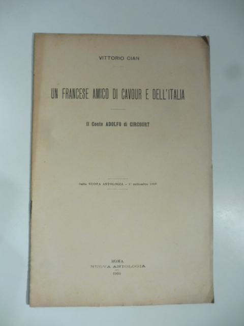 Un francese amico di Cavour e dell'Italia. Il Conte Adolfo di Circourt