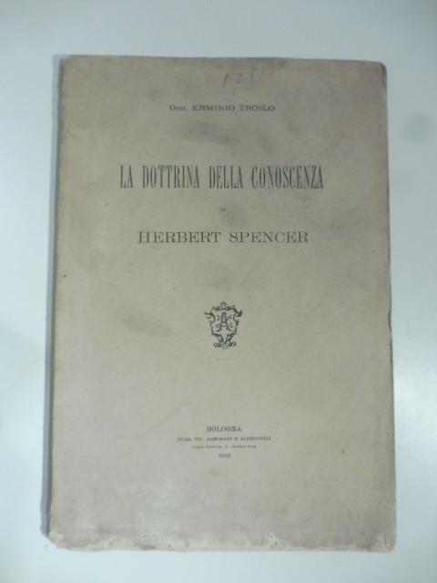 La dottrina della conoscenza di Herbert Spencer