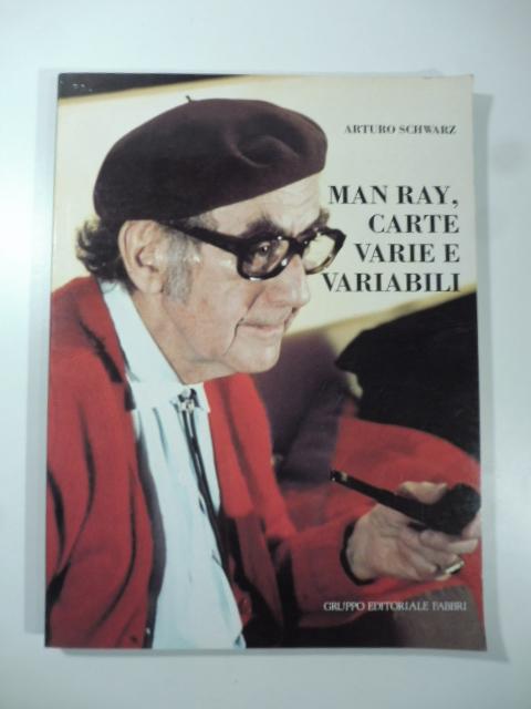 Man Ray, carte varie e variabili