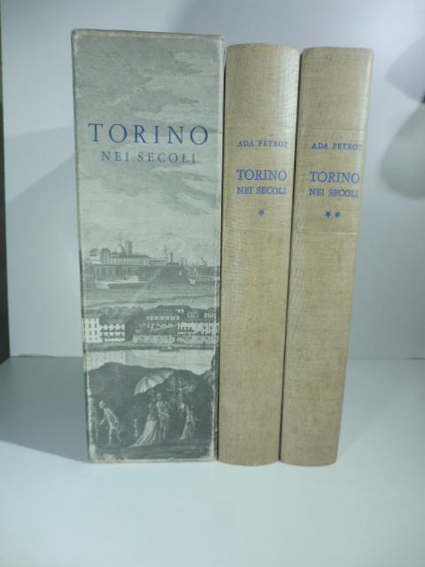 Torino nei secoli. Vedute e piante, feste e cerimonie nell'incisione dal Cinquecento all'Ottocento.