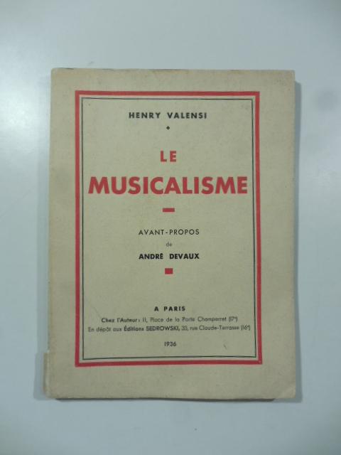 Le musicalisme. Avant-propos de Andrè Devaux