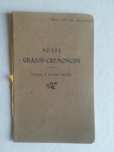 Nel giorno delle nozze dell'egregio collega Carlo Grassi con la signorina Tecla Cremoncini.  Grassi-Cremoncini. Lettera d'una sposa novella del secolo XVI