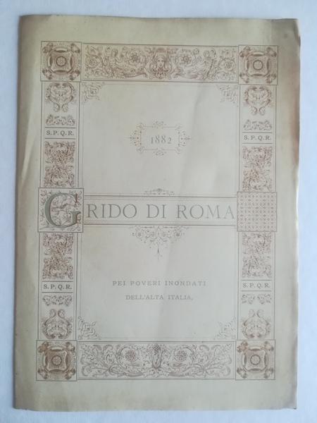 1882. Grido di Roma pei poveri inondati dell'alta Italia