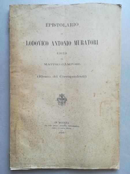 Epistolario di Ludovico Antonio Muratori edito da Matteo Campori (elenco dei corrispondenti)