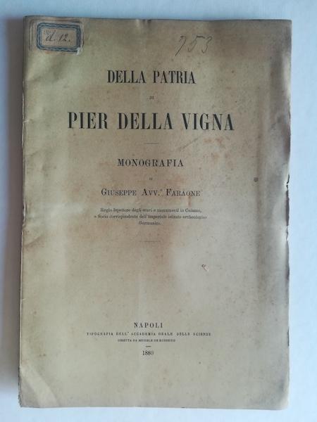 Della patria di Pier Della Vigna. Monografia