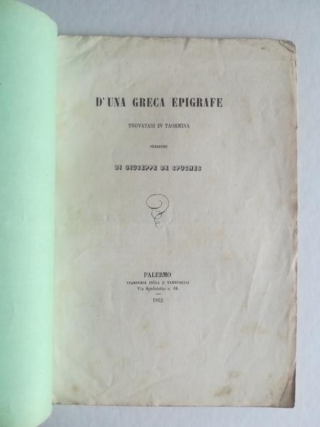 D'una greca epigrafe trovatasi in Taormina. Versione di Giuseppe De Spuches